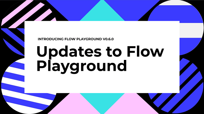Flow Playground