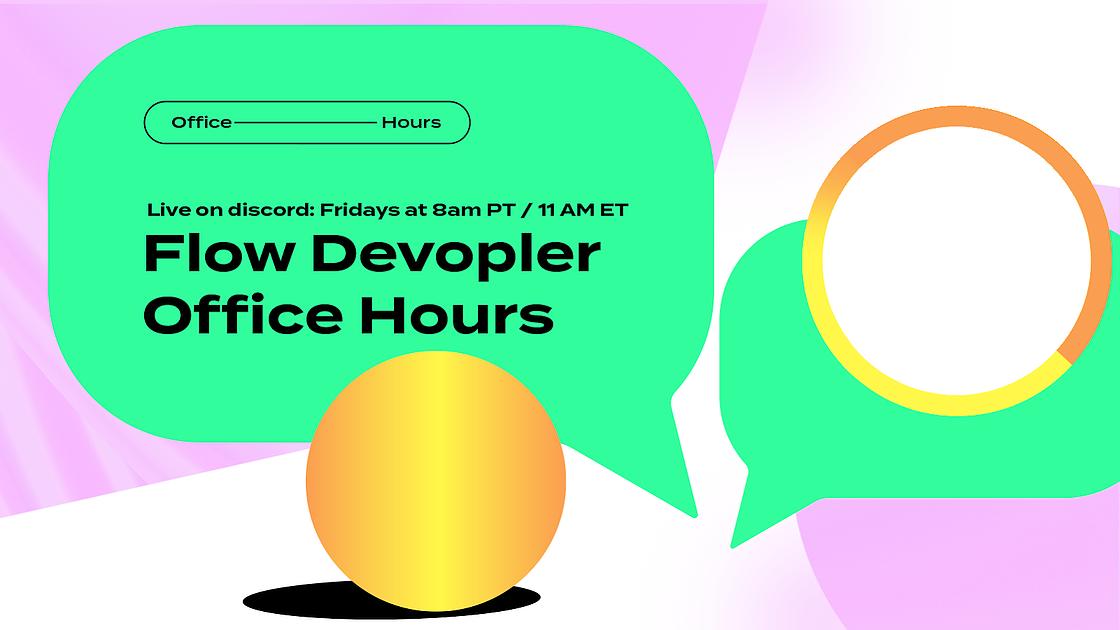 Flow Developer Office Hours New